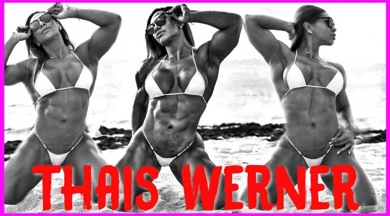 Entrevista a la atleta Thais Werner IFBB PRO